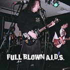 FULL BLOWN AIDS (MA) Full Blown A.I.D.S. album cover