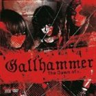 GALLHAMMER The Dawn of... album cover