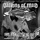 GALLONS OF MUD God Bless & Fuck You album cover