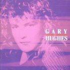 GARY HUGHES Gary Hughes album cover
