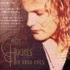 GARY HUGHES In Your Eyes album cover