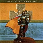 GARY HUGHES Once And Future King - Part I album cover