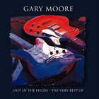 GARY MOORE Out In The Fields: The Very Best Of Gary Moore album cover
