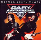 GARY MOORE Rockin' Every Night: Live In Japan album cover