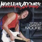 GARY MOORE The Best Of Gary Moore: Nuclear Attack album cover