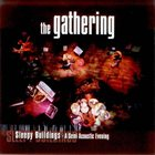 THE GATHERING Sleepy Buildings: A Semi Acoustic Evening album cover