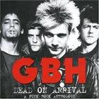 G.B.H. Dead On Arrival - A Punk Rock Anthology album cover