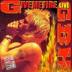 G.B.H. Give Me Fire (Live) album cover