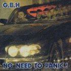 G.B.H. No Need To Panic album cover
