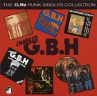G.B.H. The Clay Punk Singles Collection album cover