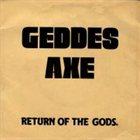 GEDDES AXE Return of the Gods album cover