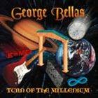 GEORGE BELLAS Turn Of The Millennium album cover