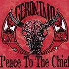 GERONIMO Peace to the Chief album cover