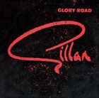 GILLAN Glory Road album cover