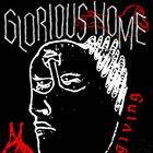 GLORIOUS HOME Giving album cover