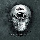 GMOH Dark Dead Tomorrow album cover