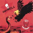 GNARKILL Gnarkill vs. Unkle Matt & The Shitbirdz album cover