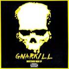 GNARKILL Mustard Man EP album cover