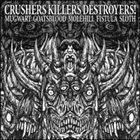 GOATSBLOOD Crushers Killers Destroyers! album cover
