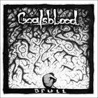 GOATSBLOOD Drull album cover