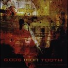 GOD'S IRON TOOTH The Last Vista Session album cover