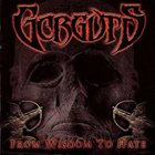 GORGUTS From Wisdom to Hate album cover