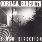 GORILLA BISCUITS A New Direction album cover
