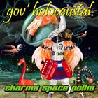 GOV' HOLOCAUSTAL Charma Space Polka album cover