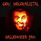 GOV' HOLOCAUSTAL Halloween Jam album cover