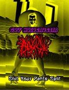 GOV' HOLOCAUSTAL Shit Your Pants Split album cover