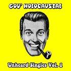 GOV' HOLOCAUSTAL Unheard Singles Vol. 1 album cover