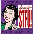 GOV' HOLOCAUSTAL We Hate Alcohol Bar Jam / Shut The Fuck Up Jam album cover