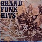 GRAND FUNK RAILROAD Grand Funk Hits album cover