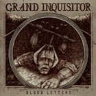 GRAND INQUISITOR Blood Letters album cover