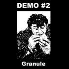 GRANULE Demo #2 album cover