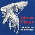 GRAVE DIGGER The Best of the Eighties album cover