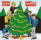 GREEN RIVER Away in a Manger / Blue Christmas album cover