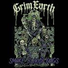 GRIM EARTH Smoke Bloody Nugs album cover