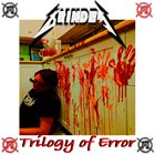 GRINDER 3. Trilogy of Error: A Chapter of Violence album cover