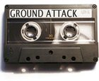 GROUND ATTACK The Lost Tapes album cover