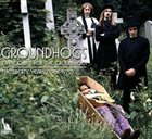 THE GROUNDHOGS Thank Christ For The Groundhogs: The Liberty Years 1968 - 1972 album cover