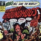 THE GROUNDHOGS Who Will Save the World? album cover