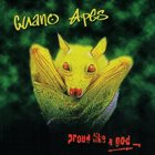 GUANO APES Proud Like a God album cover
