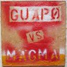 GUAPO Guapo vs Magma album cover