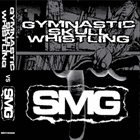 GYMNASTIC SKULL WHISTLING The Way They Want It To Be / Listen, Only One Chord Can Make You Happy album cover