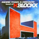 H-BLOCKX More Than a Decade: Best of H-Blockx album cover