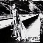 HALF MAN Half Man / Conniption album cover