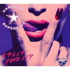 HARDCORE SUPERSTAR Split Your Lip album cover