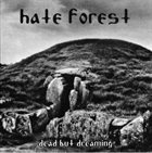 HATE FOREST Dead But Dreaming album cover
