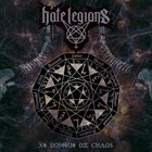 HATE LEGIONS XI Domini De Chaos album cover